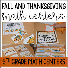 5th grade thanksgiving math centers by findley tpt
