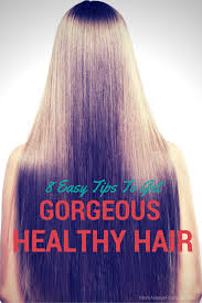 long hair tips 8 easy tips to get gorgeous healthy hair