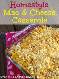 thanksgiving mac and cheese recipe homestyle macaroni and cheese casserole graceful little honey bee
