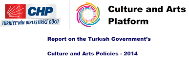 chp call log chp report on the turkish government u0027s culture and arts policies