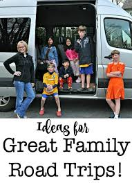 ideas for great family road trips momof6