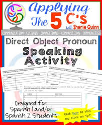 direct object pronoun speaking activity for spanish class by