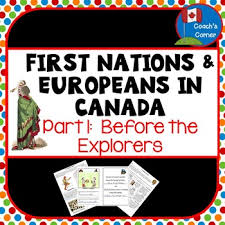 first nations and europeans in early canada part one before the