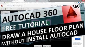 Draw A Floor Plan Free by Autocad 360 Free Tutorial Draw A House Floor Plan Without Install