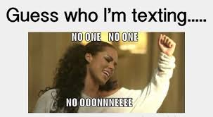 Alicia Keys Meme - who i m i texting no one for laughs lol funny alicia