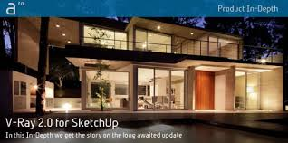 product in depth v ray 2 0 for sketchup architosh