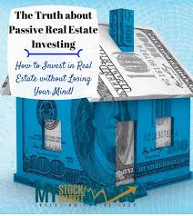 the truth about passive income real estate investing