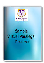 Sample Resume For Paralegal by Virtual Paralegal Training Center Virtual Paralegal Guides