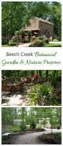 Botanical Gardens In Ohio by Beech Creek Botanical Garden U0026 Nature Preserve The Gardening Cook