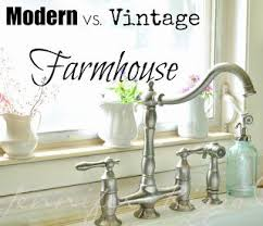 farmhouse kitchen faucet the difference between modern vs vintage farmhouse vintage
