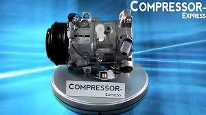 lexus es 350 ac compressor lexus rx a c compressor from compressor express youtube