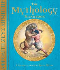 the mythology handbook a course in ancient greek myths lady