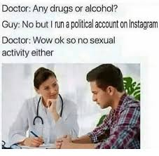 Any Drugs Or Alcohol Meme - 25 best memes about drug doctor wow and dank memes drug