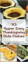 easy thanksgiving food ideas best 25 easy thanksgiving side dishes ideas only on pinterest