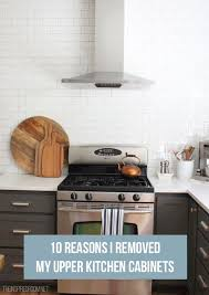 no top kitchen cabinets 10 reasons i removed my kitchen cabinets the