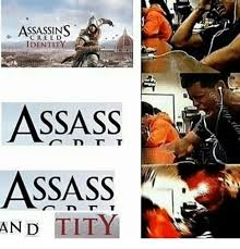 Assassins Creed Memes - assassins creed identity assass assass and tity assassination meme