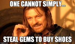 Buy All The Shoes Meme - one does not simply meme imgflip