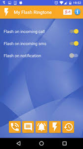Flashing Light Ringtone My Flash On Call Ringtone For Android Free Download And Software