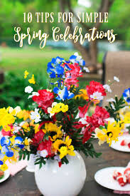 say bonjour to spring 10 tips for simple spring celebrations