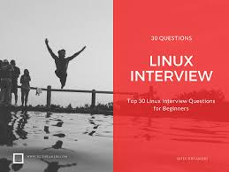 top 30 linux interview questions and answers for beginners