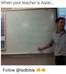 Asian Teacher Meme - 25 best memes about teachers teachers memes