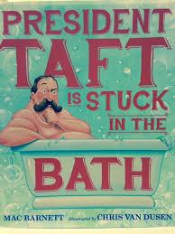 President Bathtub Review President Taft Is Stuck In The Bath