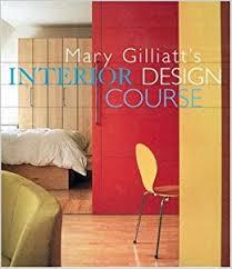 Interior Designer Course by Mary Gilliatt U0027s Interior Design Course Decor Best Sellers Mary