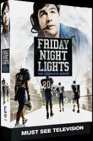 friday night lights full series friday night lights the complete series dvd wild about movies