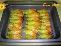 ricette con fiori di zucchina al forno fiori di zucca ripieni al forno ricetta petitchef
