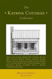 Katrina Cottages The Katrina Cottages Collection Mouzon Design