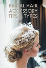 hair accessories for hair useful tips for choosing bridal hair accessories for a