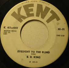Is Bb King Blind B B King Eyesight To The Blind Just Like A Woman Vinyl At