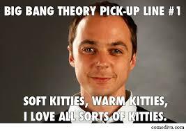 Big Bang Theory Meme - big bang theory pick up lines comediva