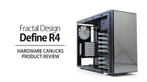 fractal design define r4 fractal design define r4 review