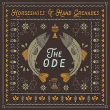 the ode single by horseshoes grenades