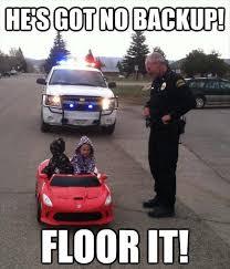 Funny Police Memes - police meme backup floor memes comics pinterest meme