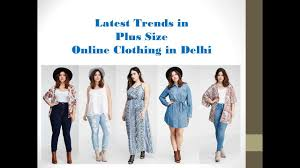 Latest Trends by Latest Trends In Plus Size Online Clothing In Delhi Youtube