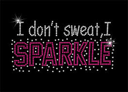 i don t sweat i sparkle items similar to i don t sweat i sparkle rhinestone iron on diy