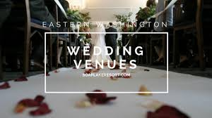 inexpensive reception venues 4 inexpensive eastern washington wedding reception venues
