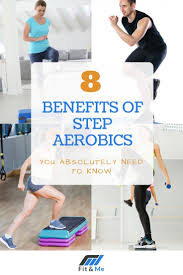 8 benefits of step aerobics you absolutely need to know