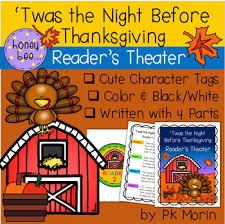 twas the before thanksgiving reader s theater by honeybee