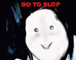 Know Your Meme Creepypasta - go to slop creepypasta know your meme