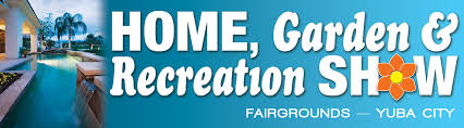 Home Design And Remodeling Show Discount Tickets by Yuba City Home Show U2013 Garden And Recreation Show