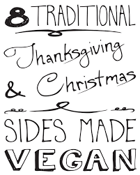 8 traditional thanksgiving and sides made vegan