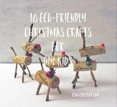 10 eco friendly christmas crafts for diy kids eco child u0027s play