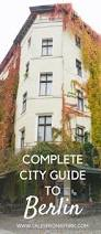 What To Know About Building A Home by Best 20 Berlin Blog Ideas On Pinterest Germany Berlin Stadt