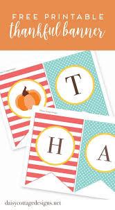 best 25 thanksgiving banner ideas on thanksgiving