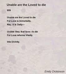 wedding quotes emily dickinson unable are the loved to die poem by emily dickinson poem
