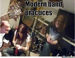 modern band practices by tilsiter meme center