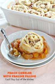 peach cobbler with praline filling can u0027t stay out of the kitchen